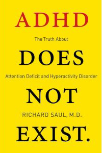 adhd-does-not-exist-richard-saul1